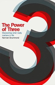 Cover of: The Power of Three: Discovering What Really Matters in Life