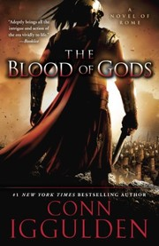 Cover of: The Blood of Gods: A Novel of Rome (Emperor Series Book 5)