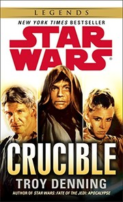 Cover of: Crucible: Star Wars Legends (Star Wars - Legends)