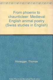 Cover of: From Phoenix to Chauntecleer | Thomas Honegger