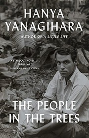 Cover of: The People in the Trees | Hanya Yanagihara