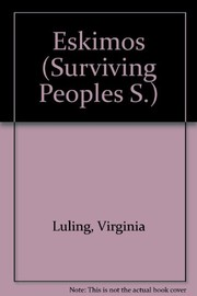 Cover of: Eskimos (Surviving Peoples S)