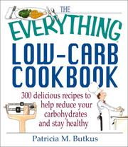 Cover of: The Everything Low-Carb Cookbook | Patricia M. Butkus