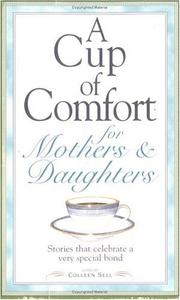 Cover of: A Cup of Comfort for Mothers and Daughters