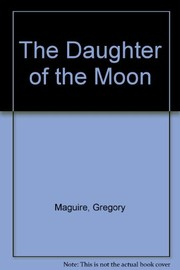 Cover of: The daughter of the moon