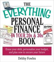 Cover of: The Everything Personal Finance in Your 20s & 30s Book | Debby Fowles