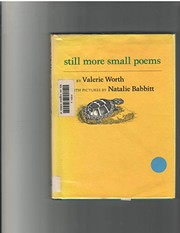 Cover of: Still more small poems | Valerie Worth