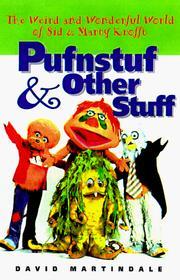 Pufnstuf & other stuff