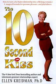 The 10 Second Kiss by Ellen Kreidman
