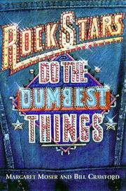 Cover of: Rock stars do the dumbest things