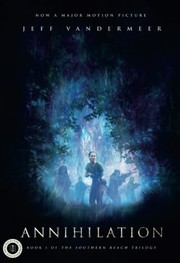 Cover of: Annihilation: A Novel: Movie Tie-In Edition (The Southern Reach Trilogy)