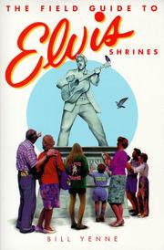 Cover of: The Field Guide to Elvis Shrines