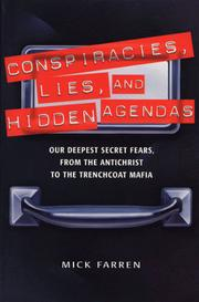 Cover of: Conspiracies, Lies, and Hidden Agendas