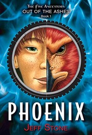 Cover of: Five Ancestors Out of the Ashes #1: Phoenix