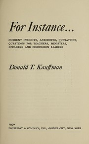 Cover of: For instance ... | Donald T. Kauffman