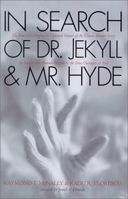In search of Dr. Jekyll and Mr. Hyde by Raymond T. McNally