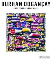 Cover of: Fifty Years of Urban Walls: A Burhan Dogançay Retrospective