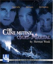 The Caine mutiny court-martial by H. Wouk