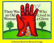 Cover of: There Was an Old Woman Who Lived in a Glove | Bernard Lodge