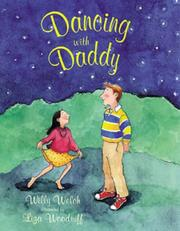 Cover of: Dancing with Daddy | Willy Welch