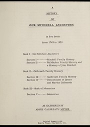 Cover of: History of our Mitchell ancestors from 1743 to 1959 | Annie Galbreath Meyer