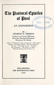 Cover of: The Pastoral epistles of Paul: an exposition.