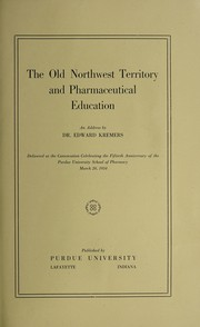 Cover of: The old Northwest territory and pharmaceutical education
