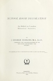 Cover of: School room decoration: an address to Canadian historical societies
