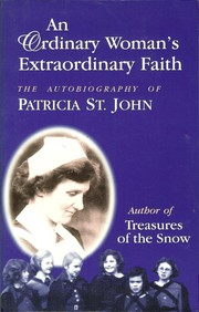 Cover of: An  ordinary woman's extraordinary faith