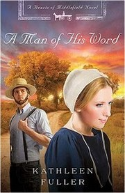 Cover of: A man of his word | Kathleen Fuller