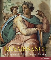 Cover of: The Art of the Italian Renaissance: Architecture, Sculpture, Painting, Drawing