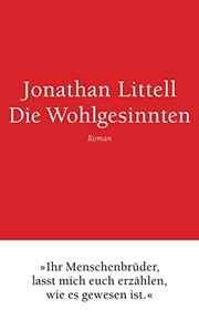 Cover of: Die Wohlgesinnten (German Edition) | Jonathan Littell
