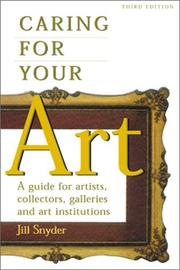 Cover of: Caring for your art