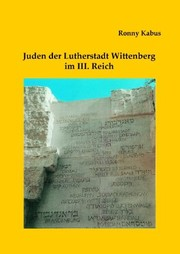 Cover of: Juden der Lutherstadt Wittenberg im III. Reich (German Edition)