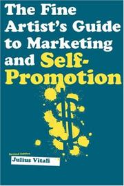Cover of: The Fine Artist's Guide to Marketing and Self-Promotion