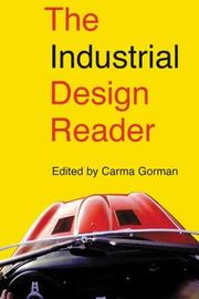 Cover of: The Industrial Design Reader | Carma Gorman