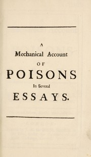 Cover of: A mechanical account of poisons in several essays | Mead, Richard