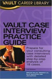 Cover of: Vault Case Interview Practice Guide | Jim Slepicka