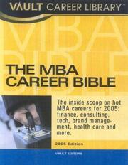 The MBA Career Bible by Vault Editors