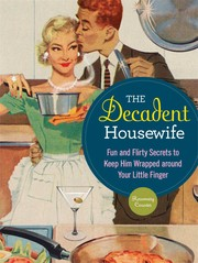 Cover of: The decadent housewife | Rosemary Counter