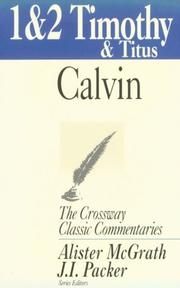 Cover of: 1, 2 Timothy and Titus | Jean Calvin