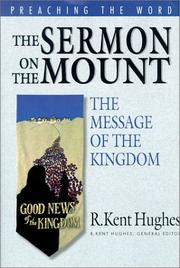 Cover of: The Sermon on the Mount | R. Kent Hughes