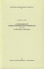Cover of: A catalogue of German Reformation pamphlets (1516-1550) in Swedish libraries