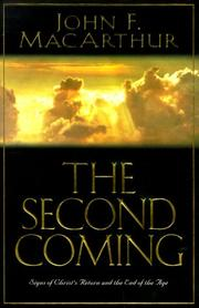 Cover of: The Second Coming: Signs of Christ's Return and the End of the Age
