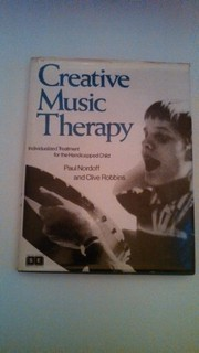 Cover of: Creative music therapy | Paul Nordoff