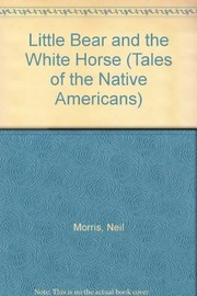 Cover of: Little Bear and the white horse