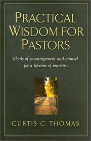 Cover of: Practical Wisdom for Pastors | Curtis C. Thomas