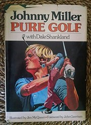 Cover of: Pure golf | Johnny Miller