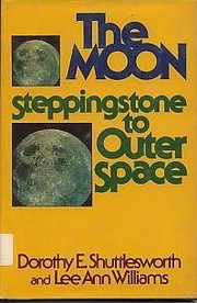 Cover of: The Moon, steppingstone to outer space