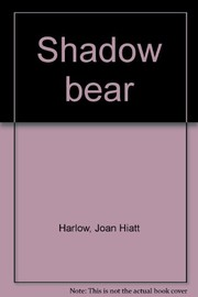 Cover of: Shadow bear